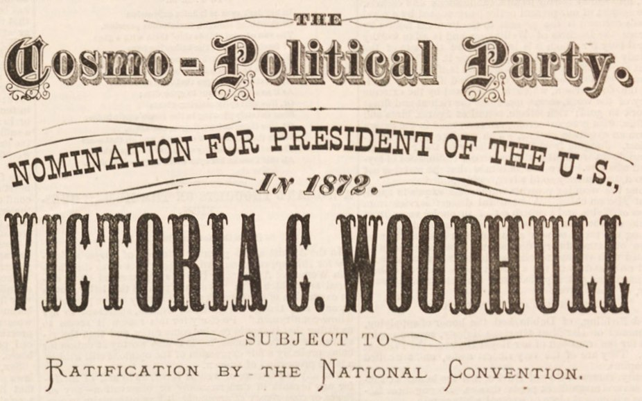 Victoria C Woodhull Presidential Nomination