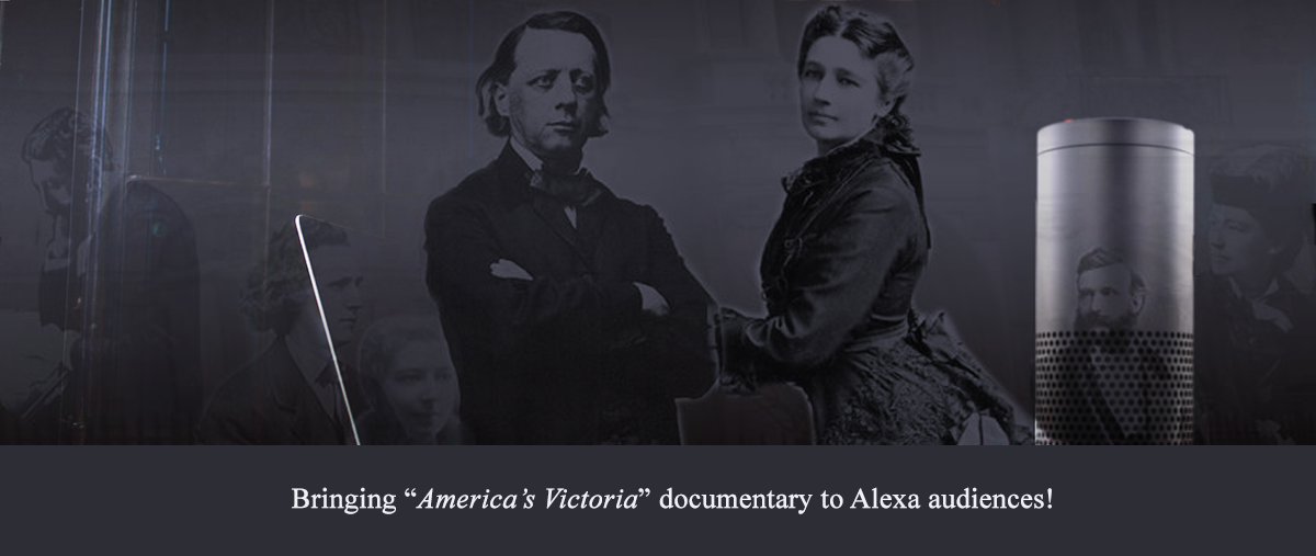 Studio Carlton brings the Victoria Woodhull Documentary to Alexa Audiences